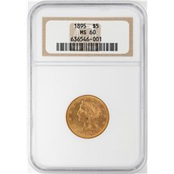 1895 $5 Liberty Head Half Eagle Gold Coin NGC MS60