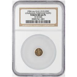 1904 mo H-61 310 Louisiana Purchase Expo 25C Gold Token NGC MS64 PL 10 Stars