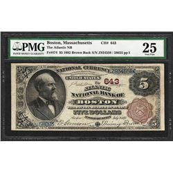 1882BB $5 Atlantic NB Boston, MA CH# 643 National Currency Note PMG Very Fine 25