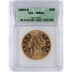 1904-S $20 Liberty Head Double Eagle Gold Coin ICG MS61