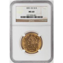 1891-CC $10 Liberty Head Eagle Gold Coin NGC MS60
