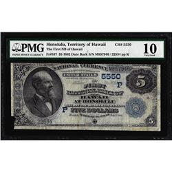1882DB $5 Honolulu, Territory of Hawaii Ch# 5550 National Note PMG Very Good 10