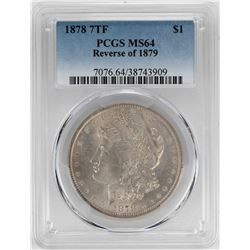 1878 7TF Reverse of 1879 $1 Morgan Silver Dollar Coin PCGS MS64