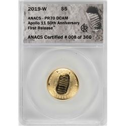 2019-W $5 Apollo 11 50th Anniversary Gold Coin ANACS PR70 DCAM First Release