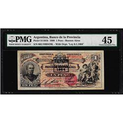 1888 Argentina Un Peso Banco de La Provincia Bank Note PMG Choice Extremely Fine 45