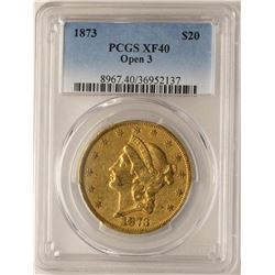 1873 Open 3 $20 Liberty Head Double Eagle Gold Coin PCGS XF40