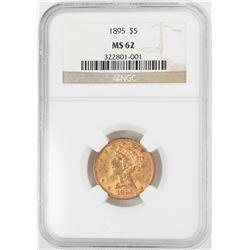 1895 $5 Liberty Head Half Eagle Gold Coin NGC MS62