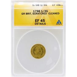 1798 Great Britain 1/3 Guinea Gold Coin ANACS XF45 Details