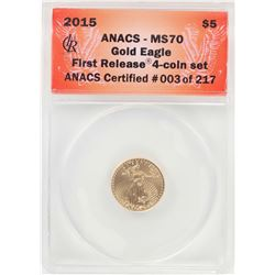 2015 $5 American Gold Eagle Coin ANACS MS70 First Release