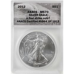 2012 $1 American Silver Eagle Coin ANACS MS70 First Strike