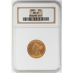 1881 $5 Liberty Head Half Eagle Gold Coin NGC MS61