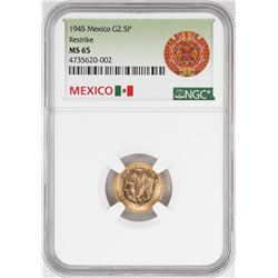 1945 Mexico 2.5 Pesos Gold Coin NGC MS65