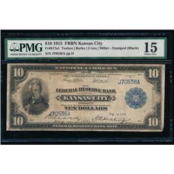 1915 $10 Kansas City Federal Reserve Bank Note PMG 15
