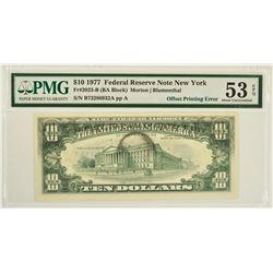 1977 $10 Offset Printing Error Federal Reserve Note PMG 53EPQ