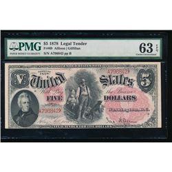 1878 $5 Legal Tender Note PMG 63EPQ