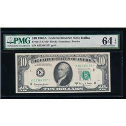 1963A $10 Dallas Federal Reserve Star Note PMG 64EPQ