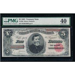 1891 $5 Treasury Note PMG 40