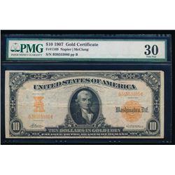 1907 $10 Gold Certificate PMG 30
