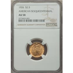 1926 $2.5 American Sesquicentennial Gold Coin NGC AU58
