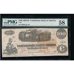 1862-63 $100 Confederate States of America Note PMG 58