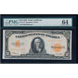 1922 $10 Gold Certificate PMG 64