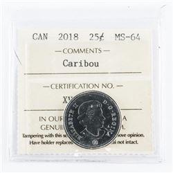 2018 Canada 25 Cent Caribou - MS64. ICCS.