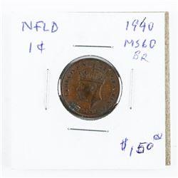 1940 NFLD 1 Cent MS60 (SER)