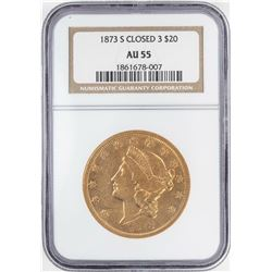 1873-S Closed 3 $20 Liberty Head Double Eagle Gold Coin NGC AU55