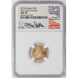 2018 $5 American Gold Eagle Coin NGC MS70 Mike Castle Signature First Day of Issue