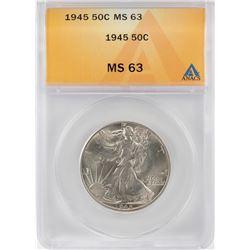 1945 Walking Liberty Half Dollar Coin ANACS MS63
