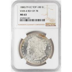 1880/79-CC Top 100 Reverse of 78 $1 Morgan Silver Dollar Coin NGC MS63 Vam-4
