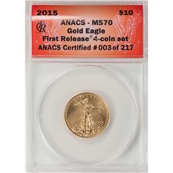 2015 $10 American Gold Eagle Coin ANACS MS70 First Release