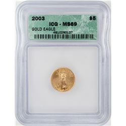 2003 $5 American Gold Eagle Coin ICG MS69