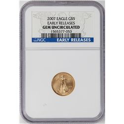 2007 $5 American Gold Eagle Coin NGC Gem Uncirculated Early Releases