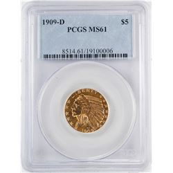 1909-D $5 Indian Head Half Eagle Gold Coin PCGS MS61