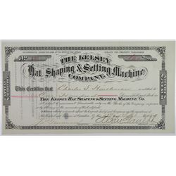 Kelsey Hat and Shaping & Setting Machine Co., 1884 I/U Stock Certificate.