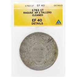 1763 Ragusa AR 1 Tallero Cleaned Coin ANACS EF40 Details