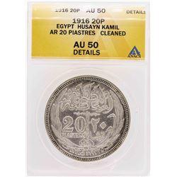 1916 Egypt Husayn Kamil AR 20 Piastres Coin ANACS AU50 Details