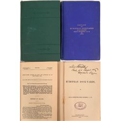 U.S. Government Reports Regarding Harbors & Dockyards - two reports: Deep Water 1897/European Dockya