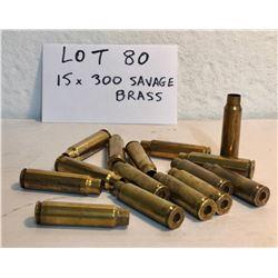 BRASS: 15 X .300 SAVAGE