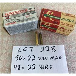 AMMO:  50 x .22 WIN MAG & 48 X .22 WRF