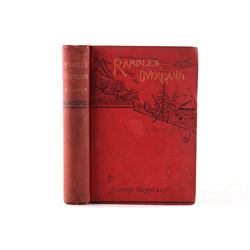 Rambles Overland A Trip Across the Continent 1884