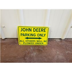 NO RESERVE JOHN DEERE COLLECTIBLE SIGN JOHN DEERE PARKING ONLY