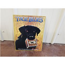 NO RESERVE TRUE BLUES PETERS FINE SPORTING AMMUNITIONS COLLECTIBLE SIGN