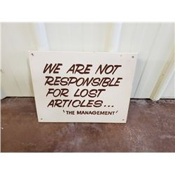 NO RESERVE WE ARE NOT RESPONSIBLE FOR LOST ARTICLES SIGN