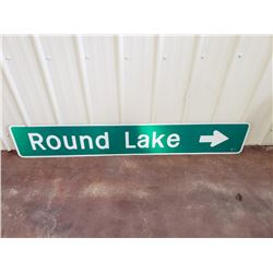 NO RESERVE ROUND LAKE DIRECTIONAL SIGN 6FT BY 1 FT PICK UP ONLY