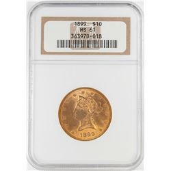 1899 $10 Liberty Head Eagle Gold Coin NGC MS61
