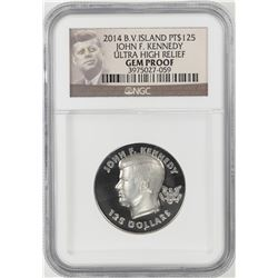 2014 $125 British Virgin Island Platinum Kennedy NGC Gem Proof Ultra High Relief