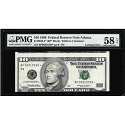 1999 $10 Federal Reserve STAR Note Cutting ERROR PMG About Uncirculated 58EPQ
