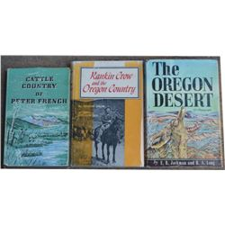 3 Oregon books; 1970 signed Rankin Crow, 1964 Pete French, and 1966 Oregon Desert